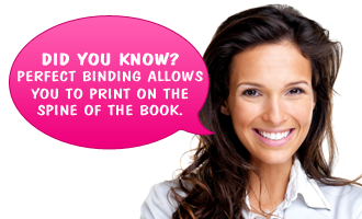 Did you know? Perfect binding allows you to print on the spine of the book.